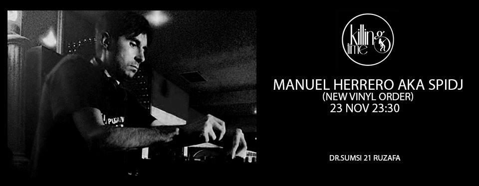 Manuel-Herrero-aka-SPIDJ-Killing-Time-Valencia-23-11-2018